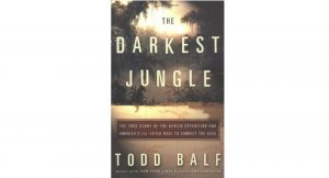 The Darkest Jungle - Darien Gap read