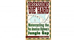 Obsessions Die Hard - Darien Gap read